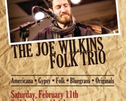 Joe Wilkins Folk Trio!